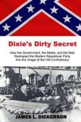 Dixie's Dirty Secret
