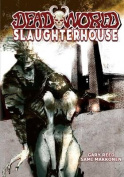 Deadworld: Slaughterhouse