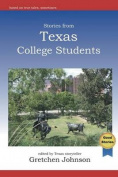 Stories from Texas College Students