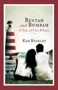 Bustah and Bumpah