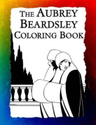 The Aubrey Beardsley Coloring Book