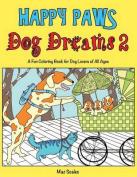 Happy Paws Dog Dreams 2