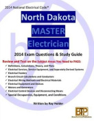 North Dakota 2014 Master Electrician Study Guide