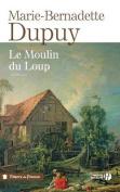 Le Moulin Du Loup (TF) [FRE]