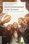 Konfirmationsarbeit in Der Schweiz [GER]