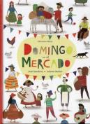 Domingo en el Mercado [Spanish]