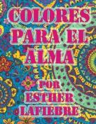 Colores Para El Alma [Spanish]
