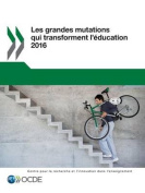 Les Grandes Mutations Qui Transforment L'Education 2016 [FRE]