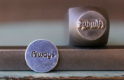 "Brand New Supply Guy 9mm ""Always"" Word Metal Punch Design Stamp CH-93"
