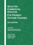 Selected Commercial Statutes for Payment Systems Courses