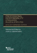 Professional Responsibility, Standards, Rules and Statutes, Abridged
