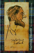 Naething Dauntit. The Collected Poems of Douglas Young [SCO]