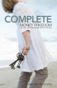 Complete Money Freedom
