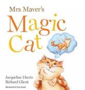 Mrs Maver's Magic Cat