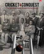 Cricket and conquest: Volume 1