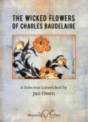 The Wicked Flowers of Charles Baudelaire