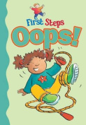 Oops! (First Steps)