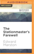 The Stationmaster's Farewell  [Audio]