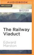 The Railway Viaduct  [Audio]
