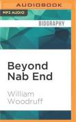Beyond Nab End [Audio]