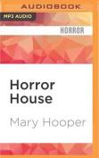 Horror House [Audio]