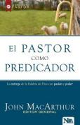 El Pastor Como Predicador [Spanish]