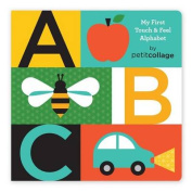 ABC My First Touch & Feel Alphabet Board Book [Board book]