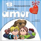 13 Pensamientos Sobre El Amor [Spanish]