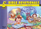 Five Minute Bible Devotionals # 2