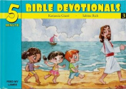 Five Minute Bible Devotionals # 3
