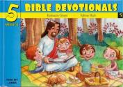 Five Minute Bible Devotionals # 5