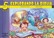 5 Minutos Explorando La Biblia # 2 [Spanish]