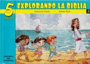 5 Minutos Explorando La Biblia # 3 [Spanish]