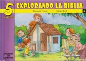 5 Minutos Explorando La Biblia # 4 [Spanish]