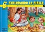 5 Minutos Explorando La Biblia # 5 [Spanish]