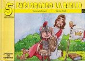 5 Minutos Explorando La Biblia # 6 [Spanish]