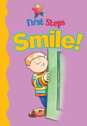 Smile! (First Steps)