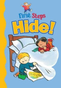 Hide! (First Steps)