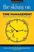 The Skinny on Time Management