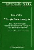 """T'ien-Fei Hsien-Sheng Lu. """"Die Aufzeichnungen von der Manifestierten Heiligkeit der Himmelsprinzessin"""""""