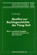 Quellen zur Rechtsgeschichte der T'ang-Zeit