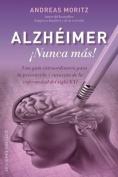 Alzheimer: Nunca Mas! [Spanish]