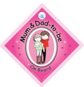 Mum & Dad to be On Board Car Sign, Mum and dad to be, pink , Baby on Board, Novelty Car Sign, baby on Board, Baby Car Sign, New Mum and Dad Sign, Bumper Sticker Style Sign, New Baby Sign, Maternity Car Sign