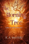 The Morning Tree