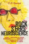 The Rock Stars of Neuroscience