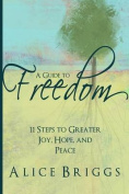 A Guide to Freedom