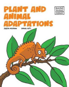 Plant and Animal Adaptions