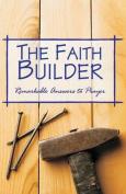 The Faith Builder