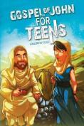 Gospel of John for Teens [Large Print]