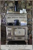 Montana Territory Pioneer Recipes & Trivia  : Early Montana Pioneer Recipes ... and a Little of the Way of Today!